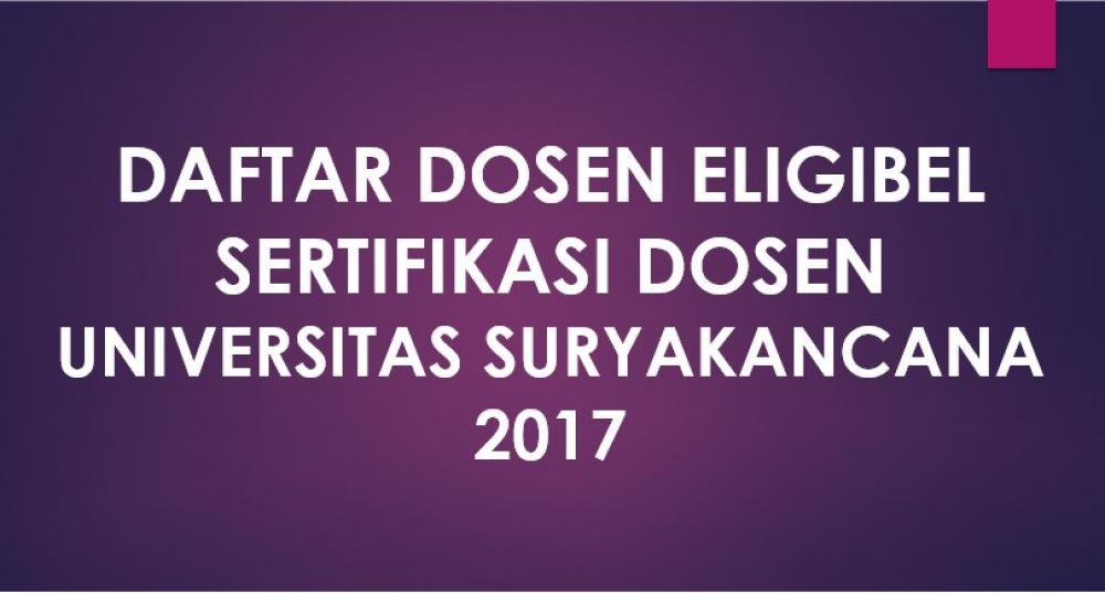 Daftar Dosen Eligibel Sertifikasi Dosen Universitas Suryakancana Tahun 2017